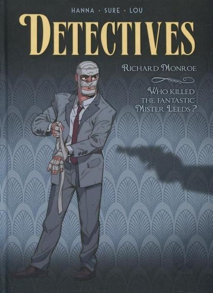 Detectives 2 Richard Monroe - Who killed the fantastic Mister Leeds?