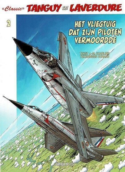 Tanguy en Laverdure - Classic 2 Het vliegtuig dat zijn piloten vermoordde