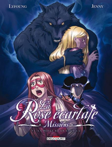 La rose écarlate - Missions 6 La belle et le loup - 2