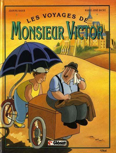 Les voyages de Monsieur Victor 1 Les voyages de Monsieur Victor