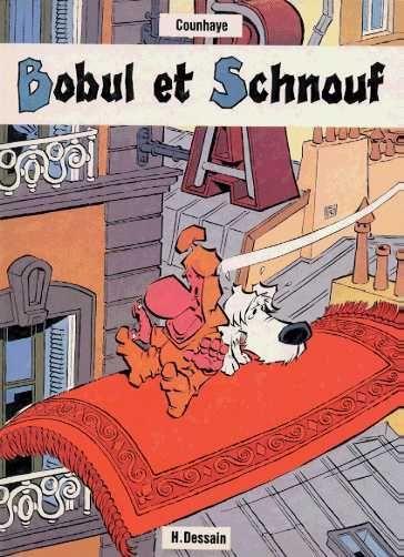 Bobul et Schnouf 1 Bobul et Schnouf