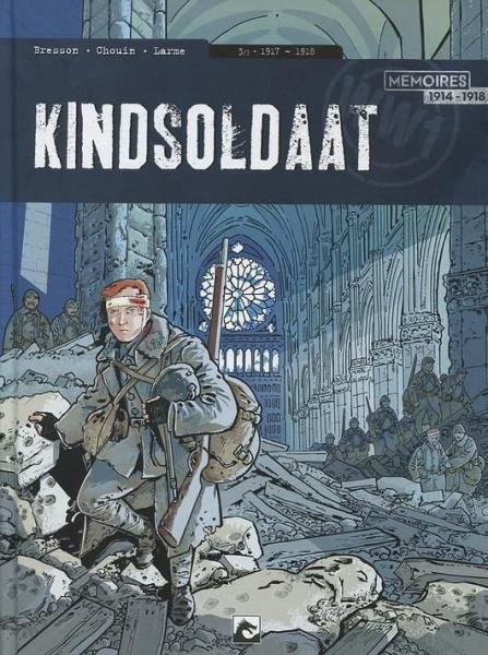Kindsoldaat 3 1917 - 1918