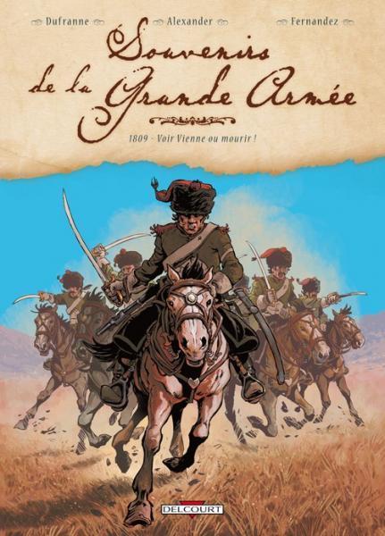 Herinneringen aan de grande armée 3 1809 - Voir Vienne ou mourir!