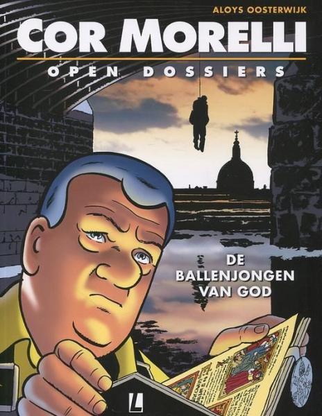 Cor Morelli - Open dossiers 2 De ballenjongen van God
