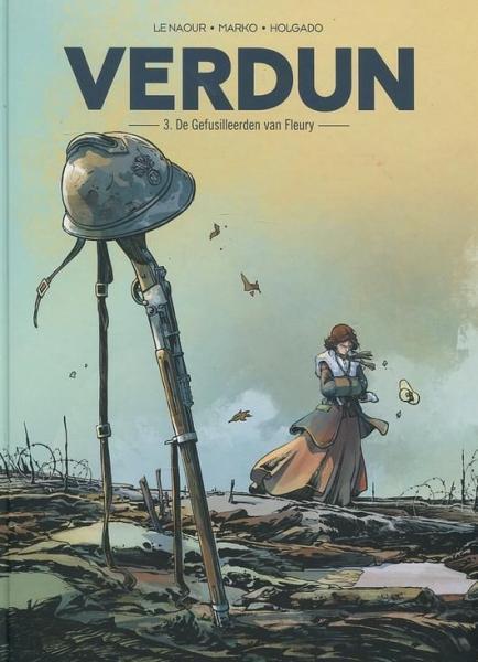 Verdun 3 De gefusilleerden van Fleury