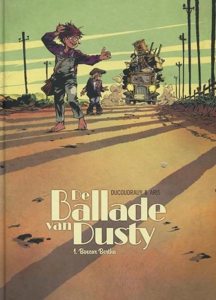 De ballade van Dusty 1 Boxcar Bertha