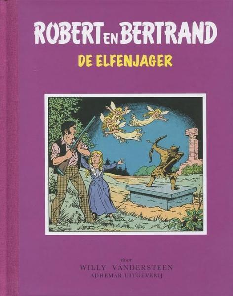 Robert en Bertrand 32 De elfenjager