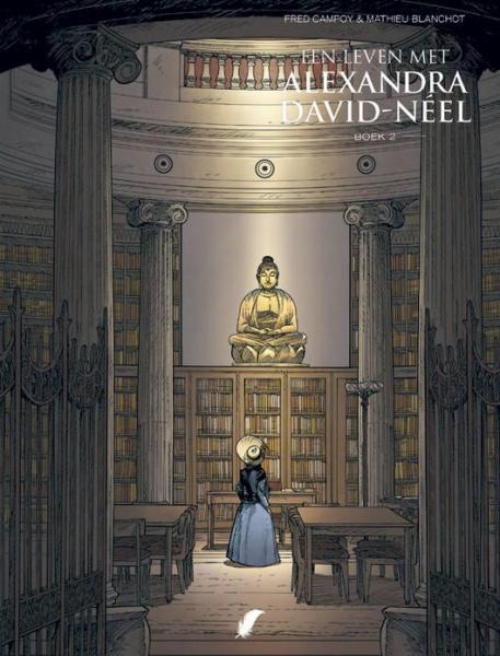 Een leven met Alexandra David-Neel 2 Boek 2