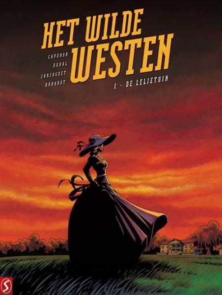Het wilde westen 1 De lelietuin