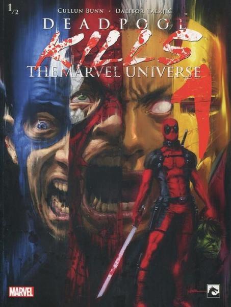 Deadpool Kills the Marvel Universe (Dark Dragon Books) 1 Deel 1