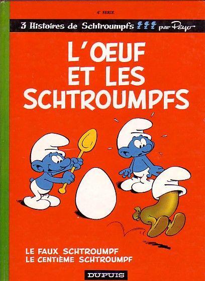 Les Schtroumpfs 4 L'oeuf et les schtroumpfs