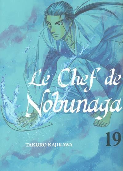 Le chef de Nobunaga 19 Tome 19