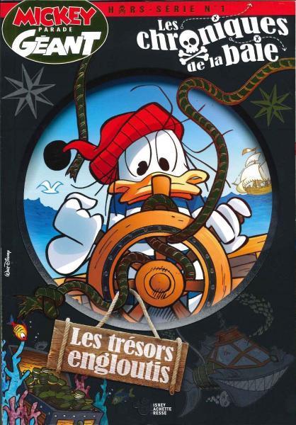 Mickey parade géant: Les chroniques de la baie 1 Les trésors engloutis