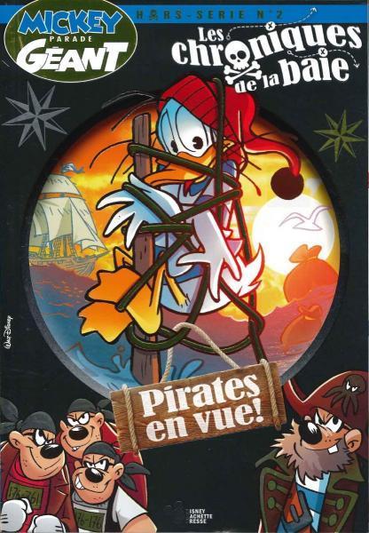 Mickey parade géant: Les chroniques de la baie 2 Pirates en vue!