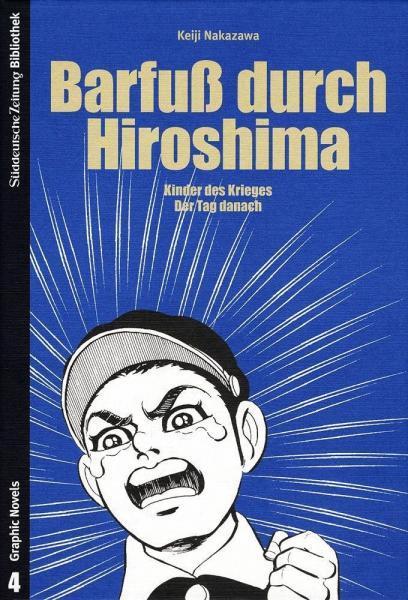 Barefoot Gen INT 1 Barfuß durch Hiroshima