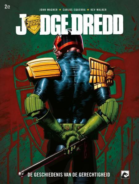 Judge Dredd: De geschiedenis van de gerechtigheid 2 Deel 2