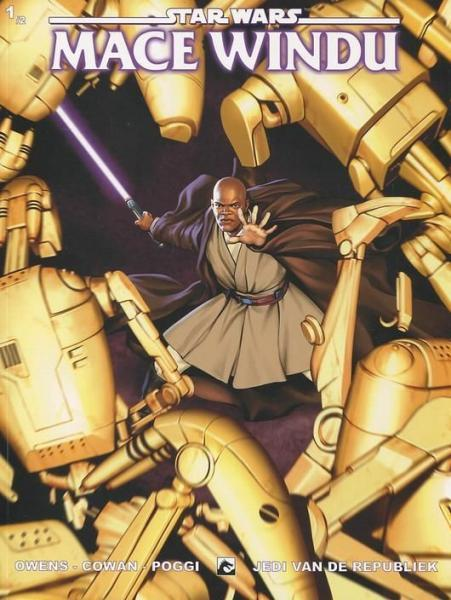 Star Wars: Mace Windu (Dark Dragon Books) 1 Jedi van de Republiek, Deel 1
