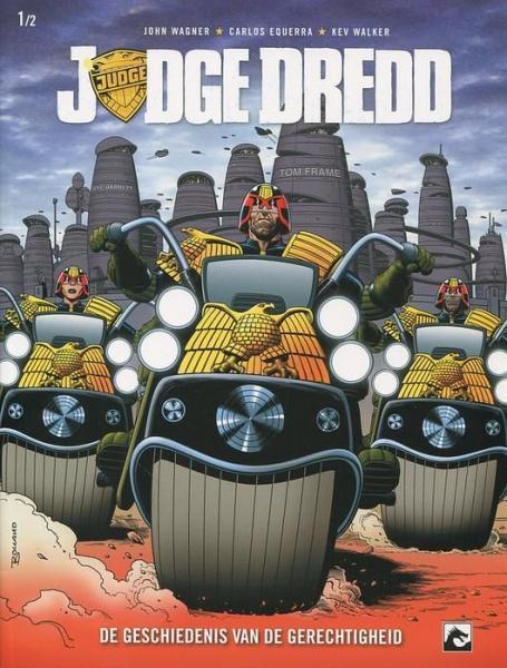 Judge Dredd: De geschiedenis van de gerechtigheid 1 Deel 1