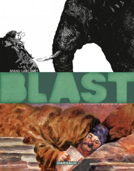 Blast 2 L'apocalypse selon Saint Jacky