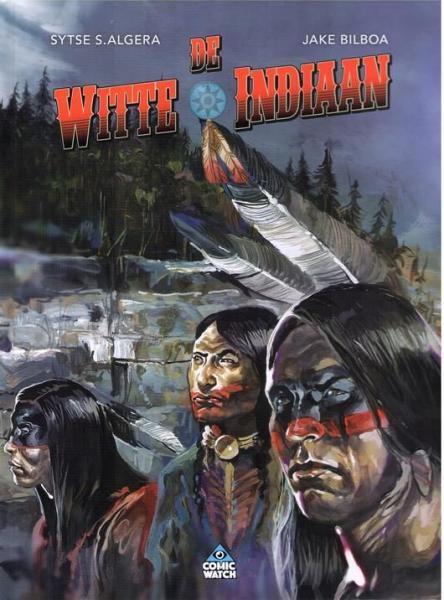 De witte indiaan 1 De witte geest