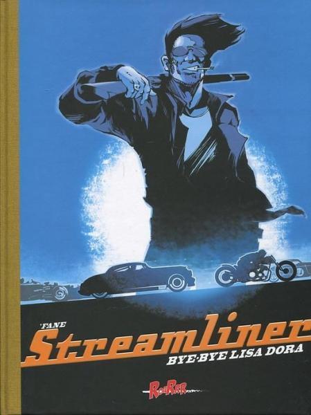Streamliner (RoaRrr) 2 Bye-bye, Lisa Dora