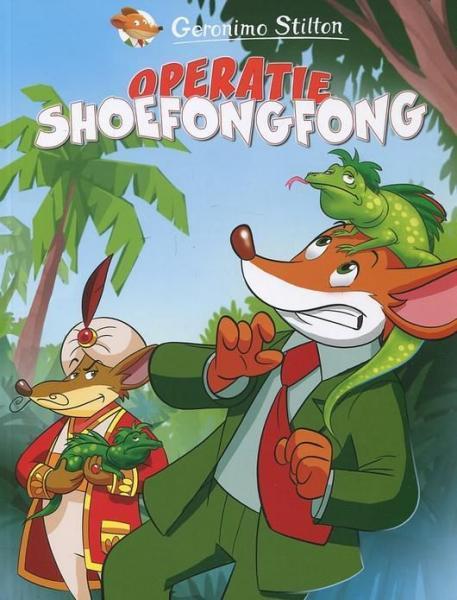 Geronimo Stilton 14 Operatie ShoeFongFong