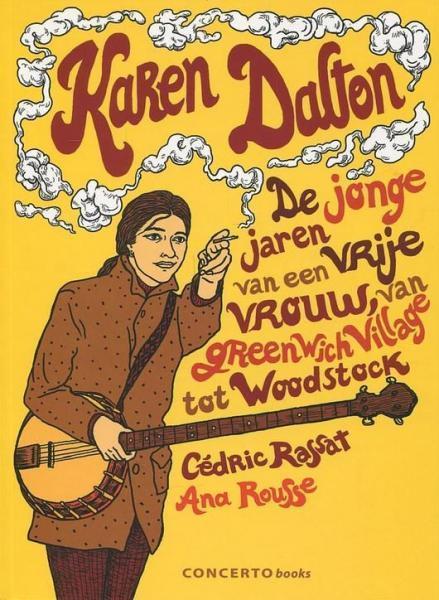 Karen Dalton 1 De jonge jaren van een vrije vrouw