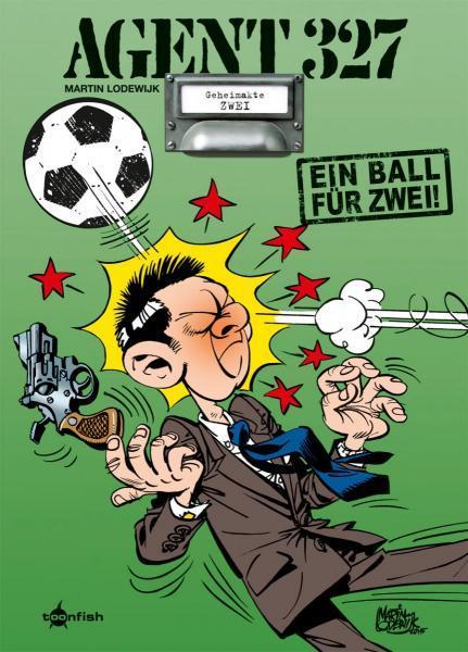 Agent 327 (Uitgeverij M/L) 2 Ein Ball für zwei!