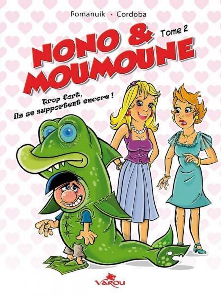 Nono & Moumoune 2 Trop fort, ils s'aiment encore!