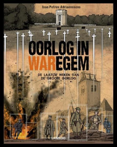 Oorlog in Waregem 1 Oorlog in Waregem