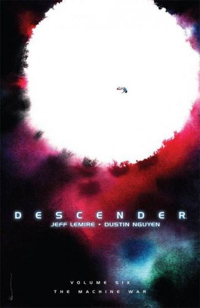 Descender INT 6 The Machine War