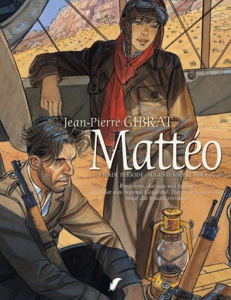 Mattéo 4 Vierde periode (Augustus-september 1936)