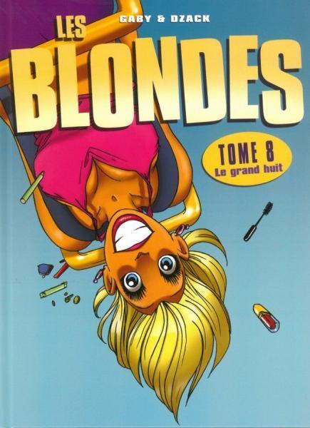 De blondjes 8 Le grand huit