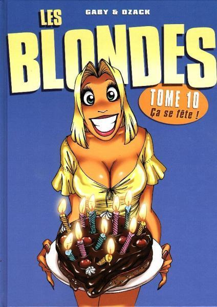 De blondjes 10 Ca se fête!