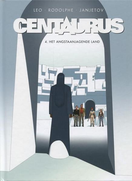Centaurus 4 Het angstaanjagende land