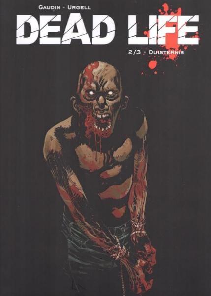 Dead life 2 Duisternis