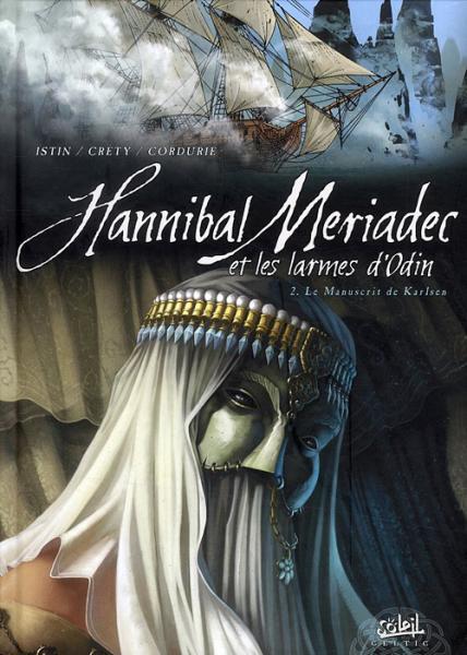 Hannibal Meriadec en de tranen van Odin 2 Le manuscrit de Karlsen