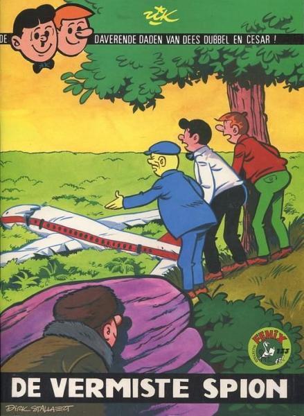 De daverende daden van Dees Dubbel en Cesar (Fenix) 16 De vermiste spion