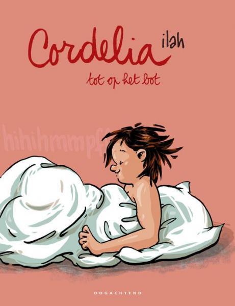 Cordelia 15 Cordelia tot op het bot