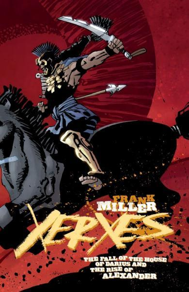 Xerxes: The Fall of the House of Darius and the Rise of Alexander 5 Issue #5