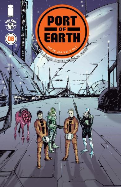 Port of Earth 8 Issue #8