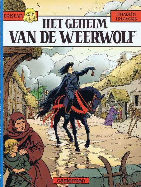Tristan (Casterman) 2 Het geheim van de weerwolf
