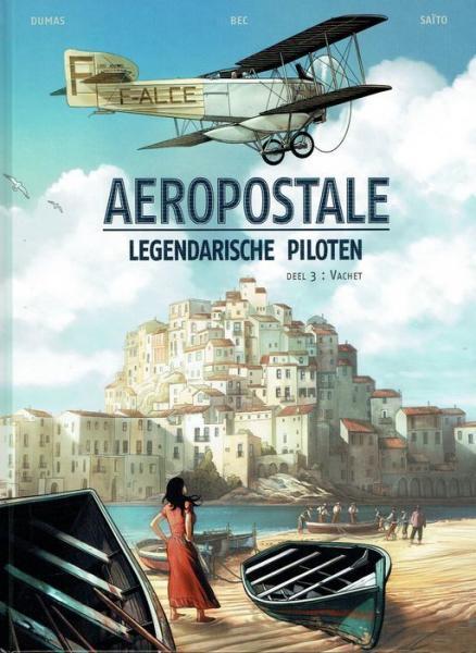 Aéropostale - Legendarische piloten 3 Vachet