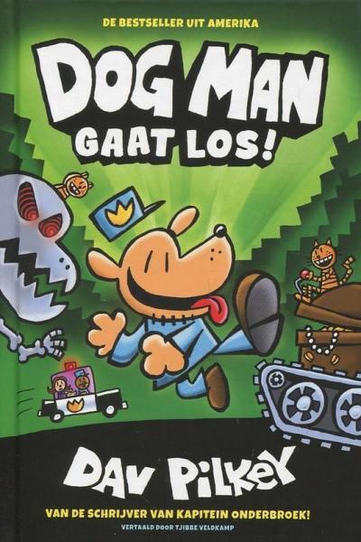 Dog Man 2 Dog Man gaat los!