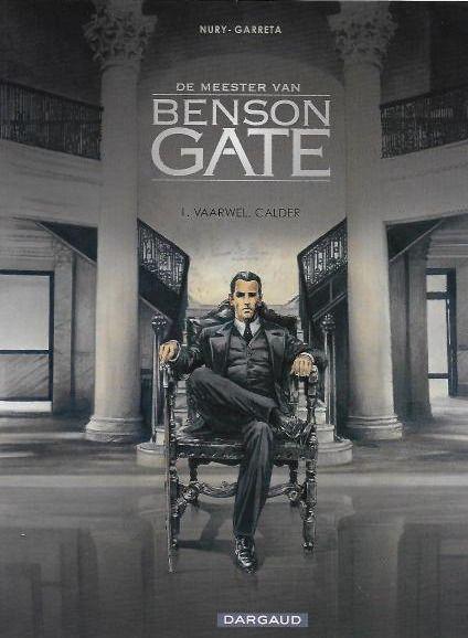 De meester van Benson Gate 1 Vaarwel, Calder