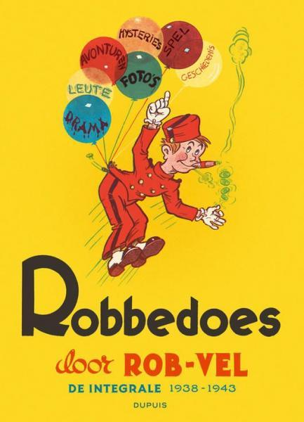 Robbedoes en Kwabbernoot INT 0 Robbedoes door Rob-Vel 1938-1943