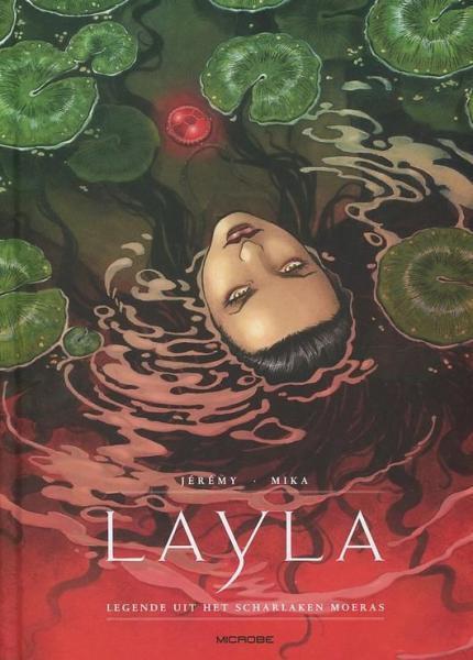 Layla 1 Legende uit het scharlaken moeras