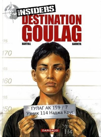 Insiders 6 Destination goulag