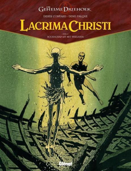 De geheime driehoek - Lacrima Christi 4 Boodschap uit het verleden