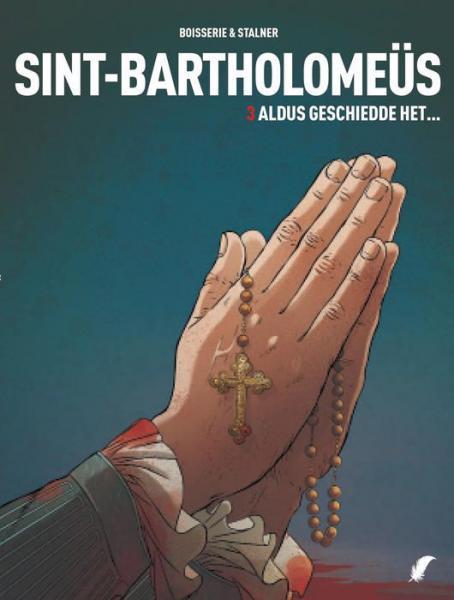 Sint-Bartholomeüs 3 Aldus geschiedde het...